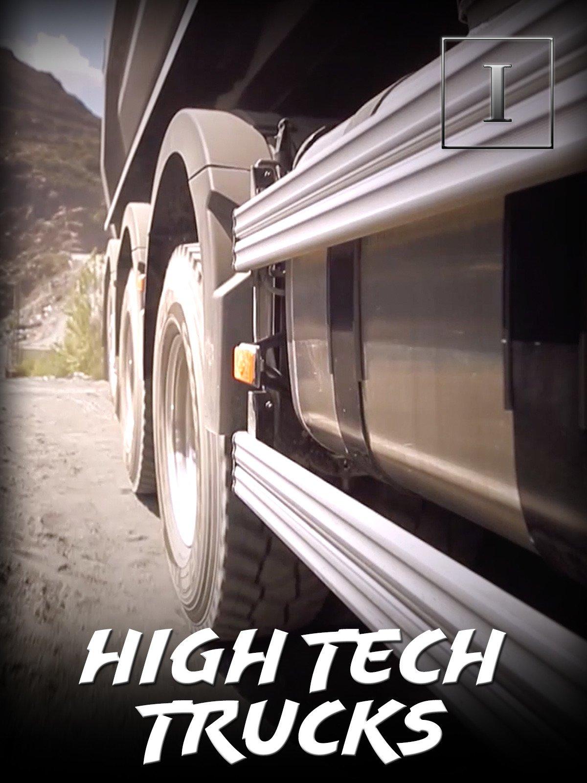 High Tech Trucks on Amazon Prime Instant Video UK