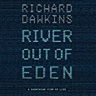 River out of Eden | Livre audio Auteur(s) : Richard Dawkins Narrateur(s) : Richard Dawkins