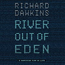 River out of Eden (       ABRIDGED) by Richard Dawkins Narrated by Richard Dawkins