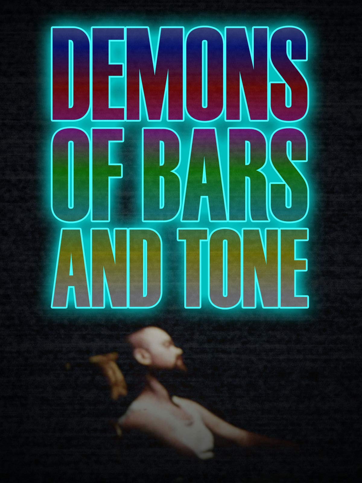 Demons of Bars and Tone on Amazon Prime Video UK