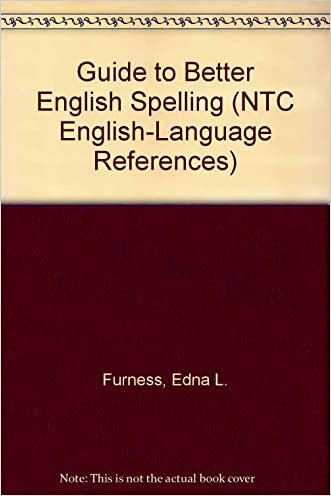 Guide to Better English Spelling (Ntc English-Language References)