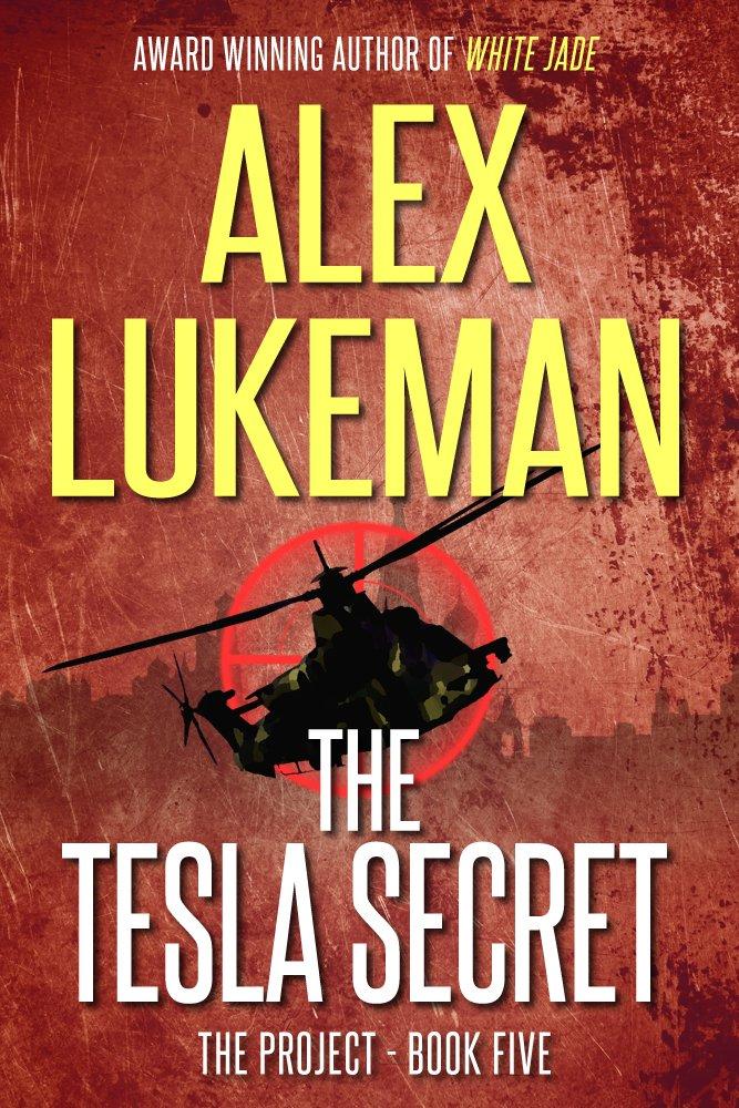 The Tesla Secret (The Project Book 5) - Alex Lukeman