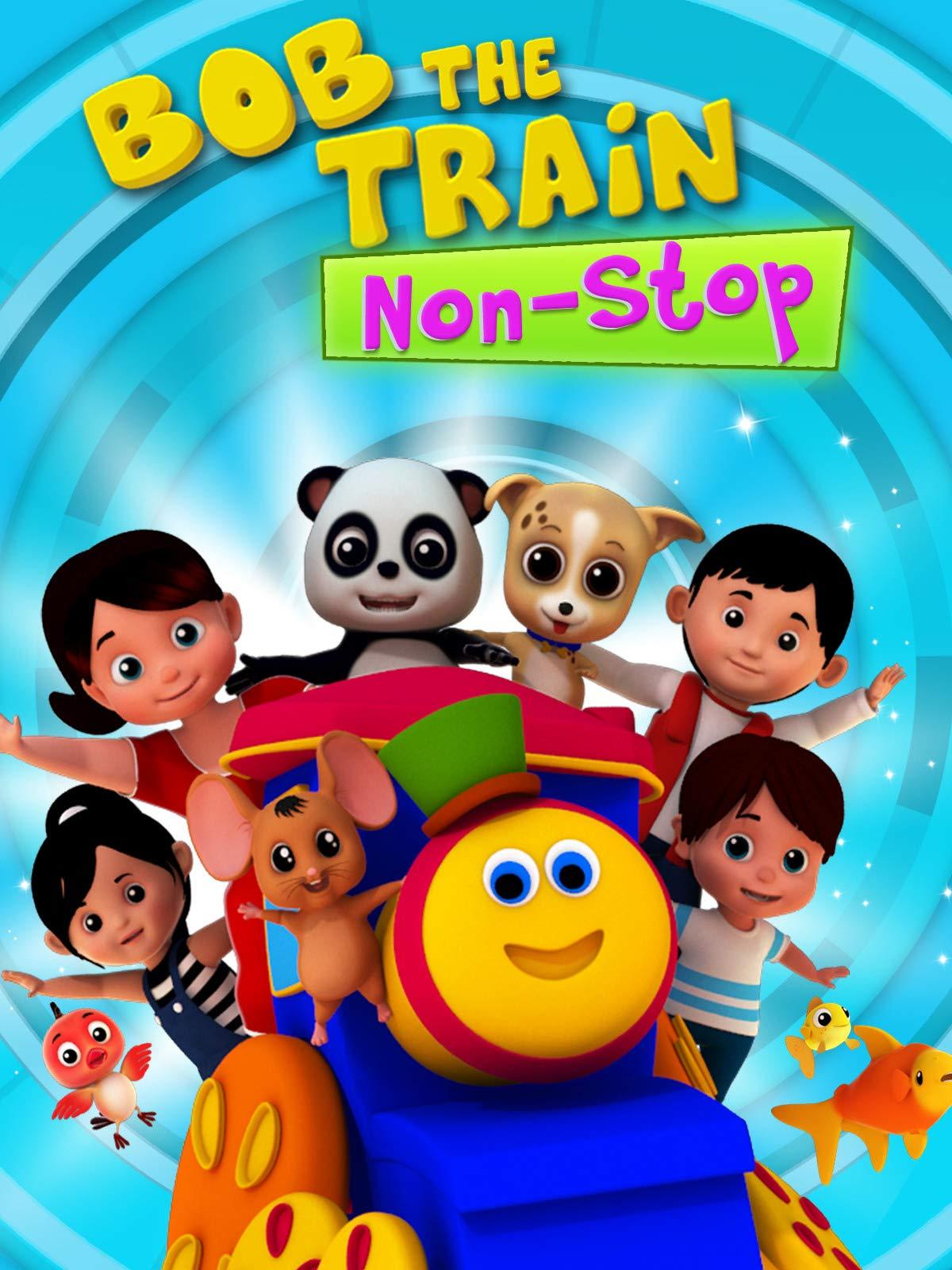 Bob The Train - Non Stop