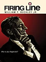 "Firing Line with William F. Buckley Jr. ""Why Is Jazz Neglected?"""
