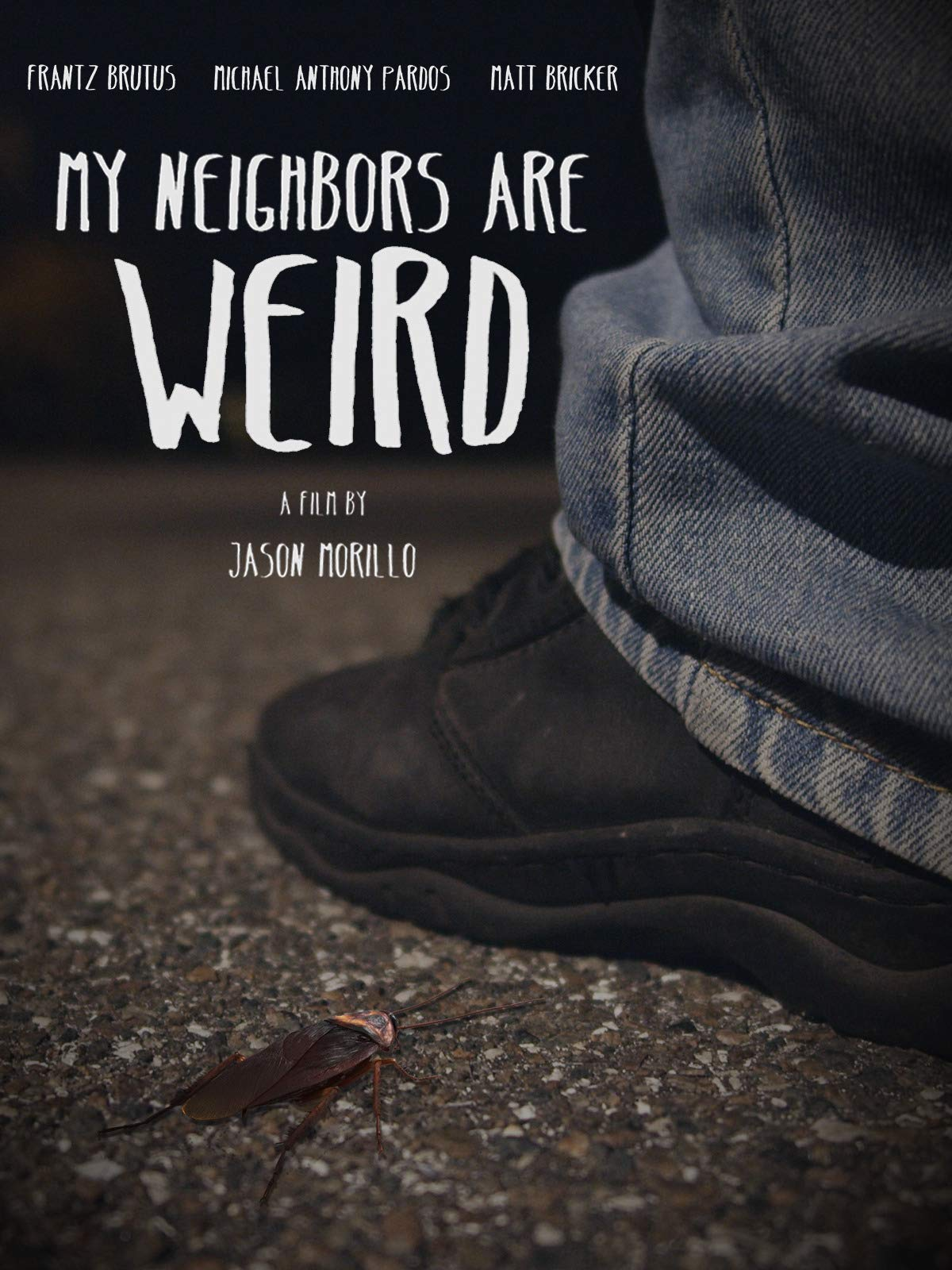 My Neighbors Are Weird on Amazon Prime Instant Video UK