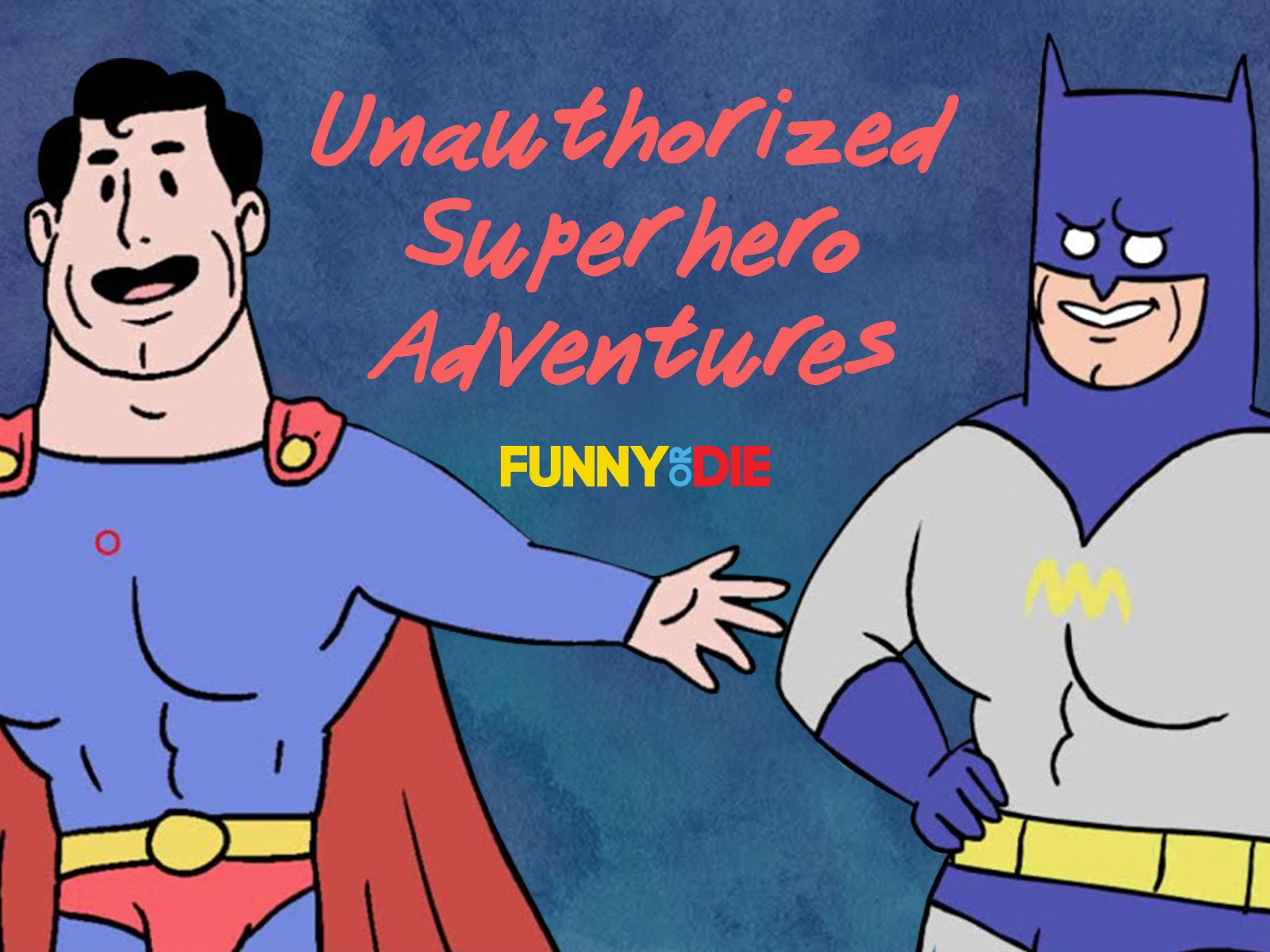 Unauthorized Superhero Adventures - Season 1