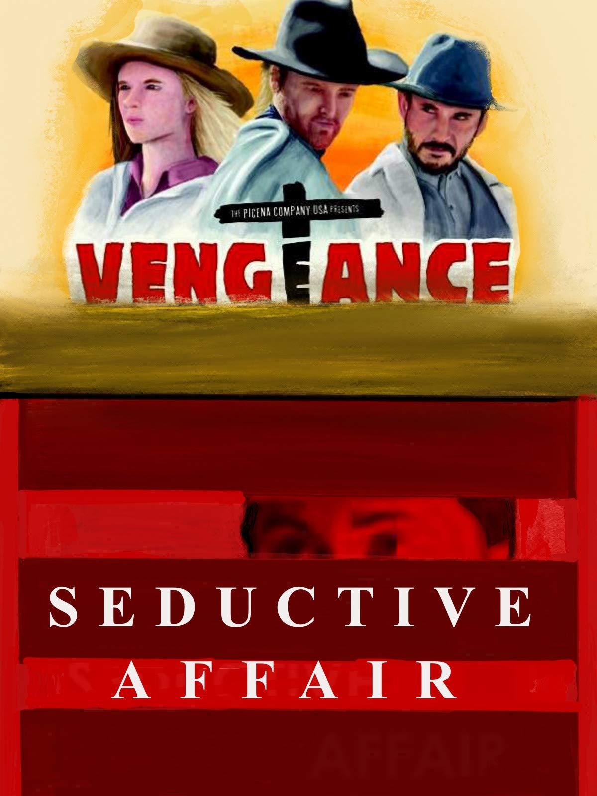 Seductive Affair and Vengeance