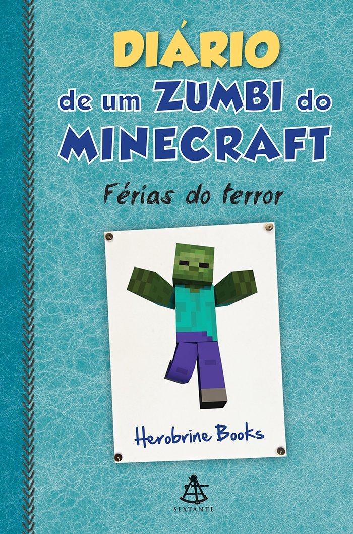 Resenha - Diário de um zumbi do Minecraft: Férias do Terror