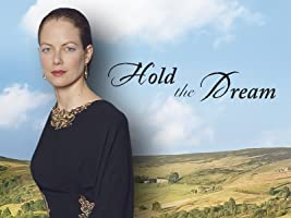 Barbara Taylor Bradford's Hold the Dream Season 1