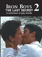 Iron Boys 2 - The Last Secret