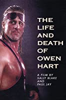 The Life and Death of Owen Hart