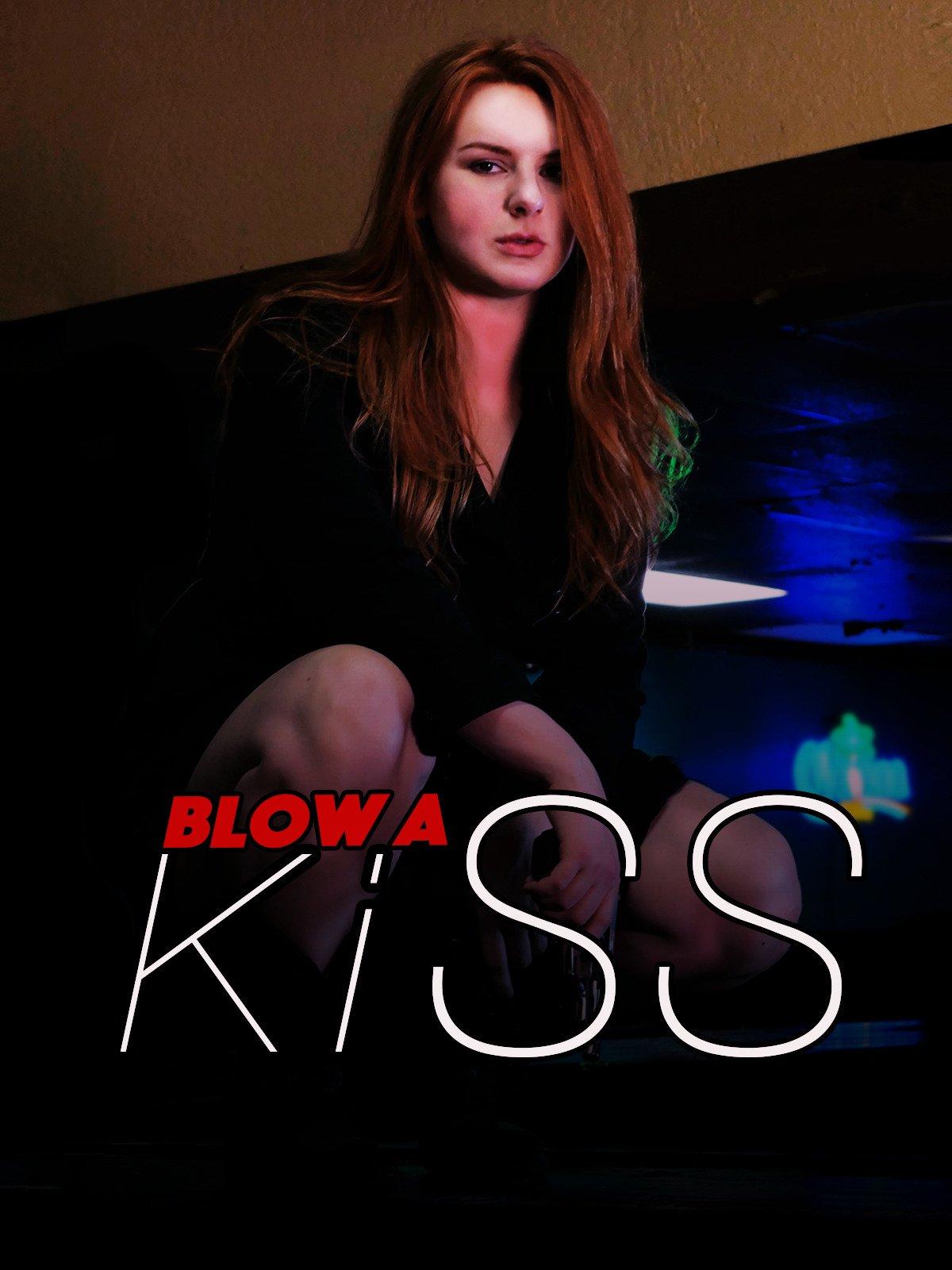 Blow A Kiss