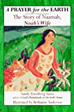 Image of Prayer for the Earth: The Story of Naamah, Noah&#039;s Wife