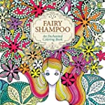 Fairy Shampoo: An Enchanted Coloring...