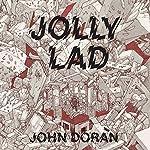 Jolly Lad | John Doran