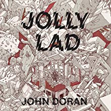 Jolly Lad: A Menk Anthology Audiobook by John Doran Narrated by John Doran