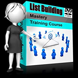 List Building Mastery Training Course