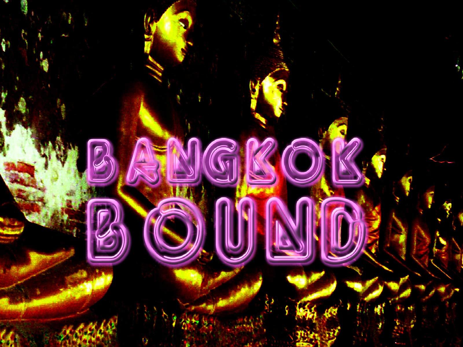 Bangkok Bound - Season 1