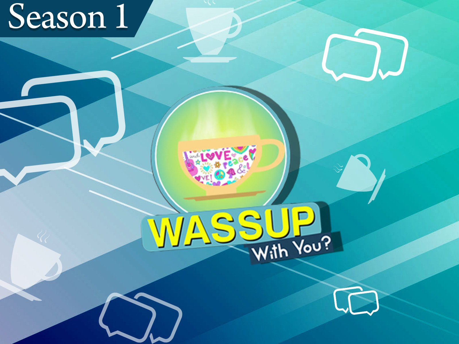 WassUp With You - Season 1