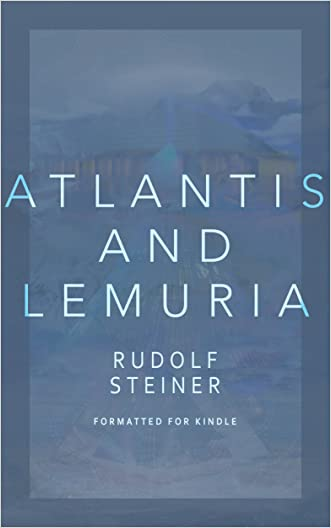 Atlantis and Lemuria: Their History and Civilization