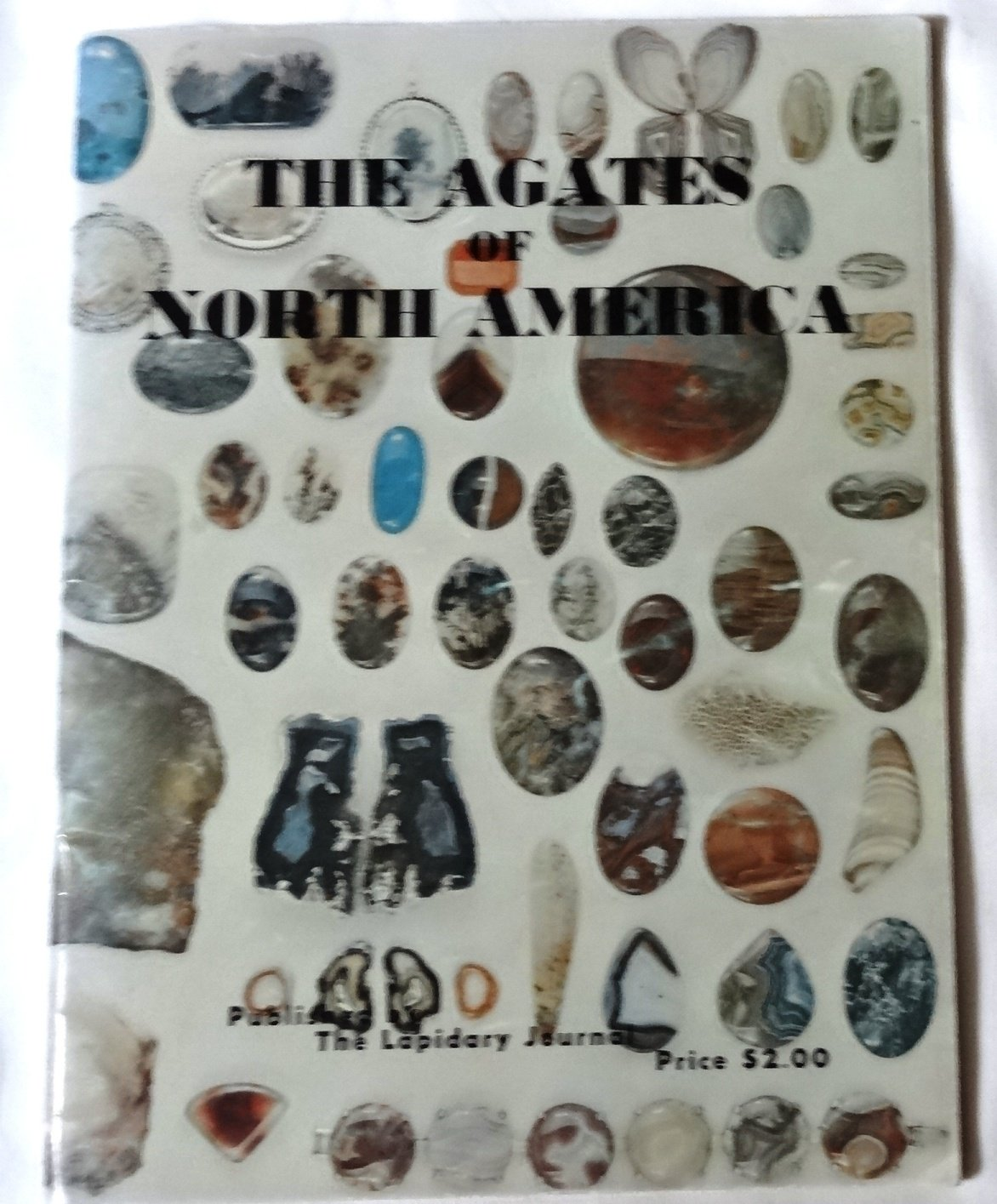 The Agates of North America, Leiper, Hugh (editor)