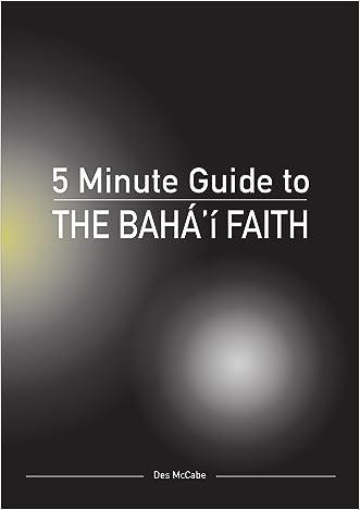 The 5 Minute Guide to the Bahá'í Faith (Diversiton's Pocket Guides to World Faiths)