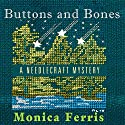 Buttons and Bones Audiobook by Monica Ferris Narrated by Susan Boyce