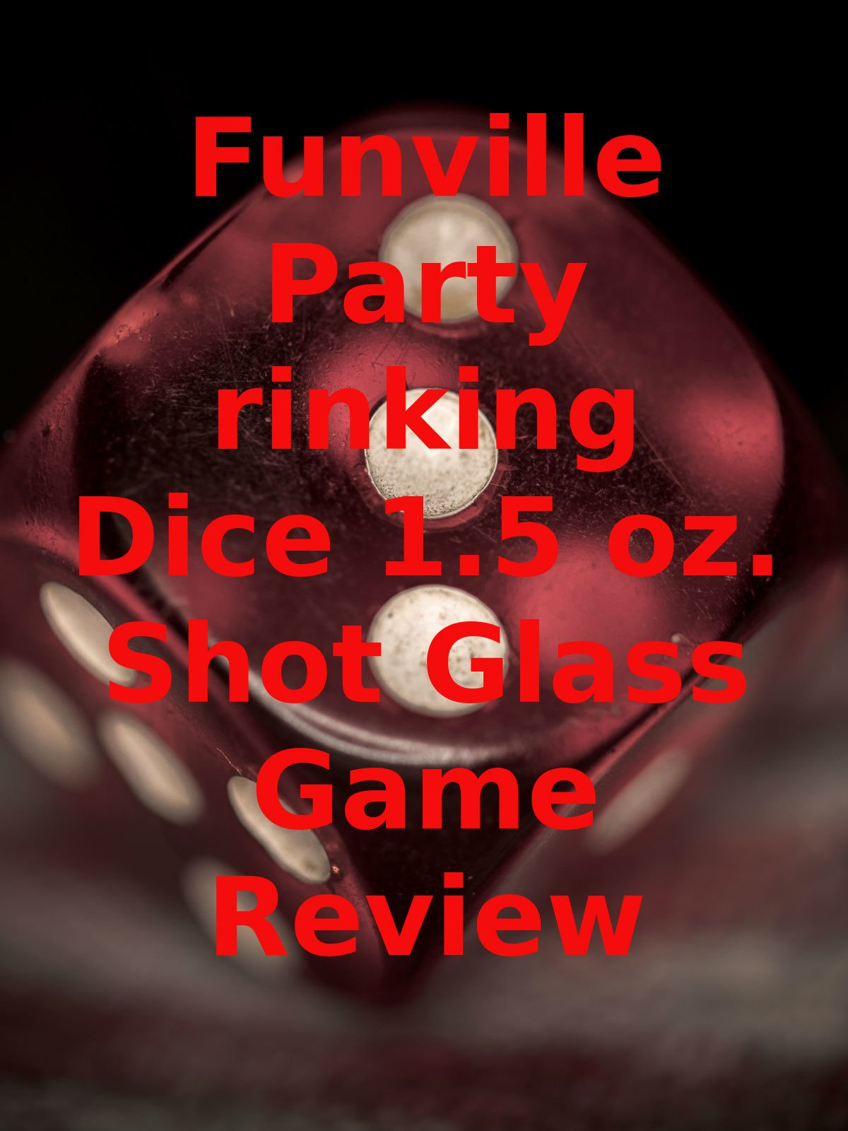 Review: Funville Party Drinking Dice 1.5 oz. Shot Glass Game Review on Amazon Prime Video UK
