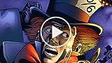 Supervillain Origins: The Mad Hatter