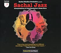 Sachal Jazz-Interpretations of Jazz Standards & Bo