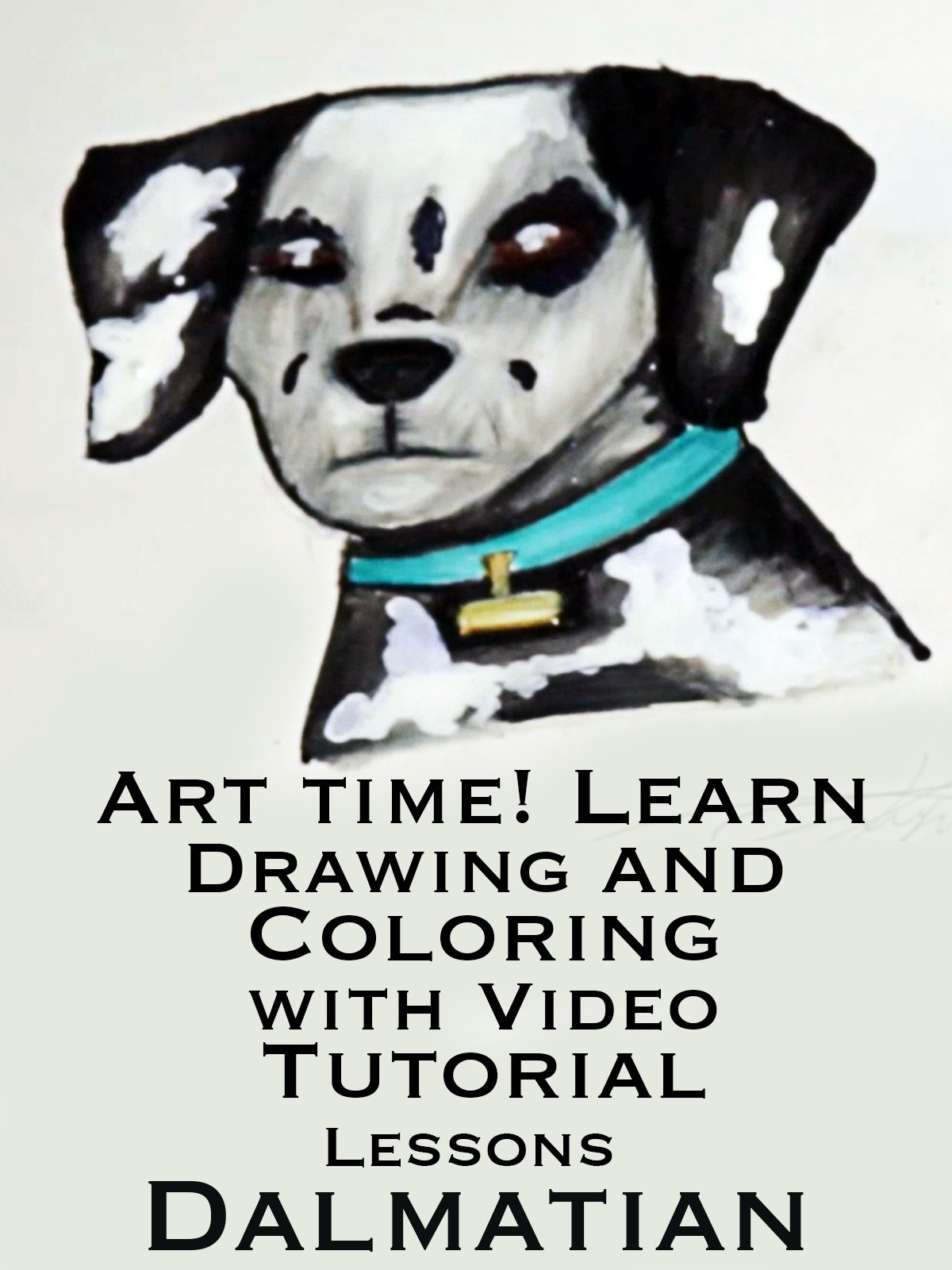 Art Time! Learn Drawing and Coloring with Video Tutorial Lessons Dalmatian