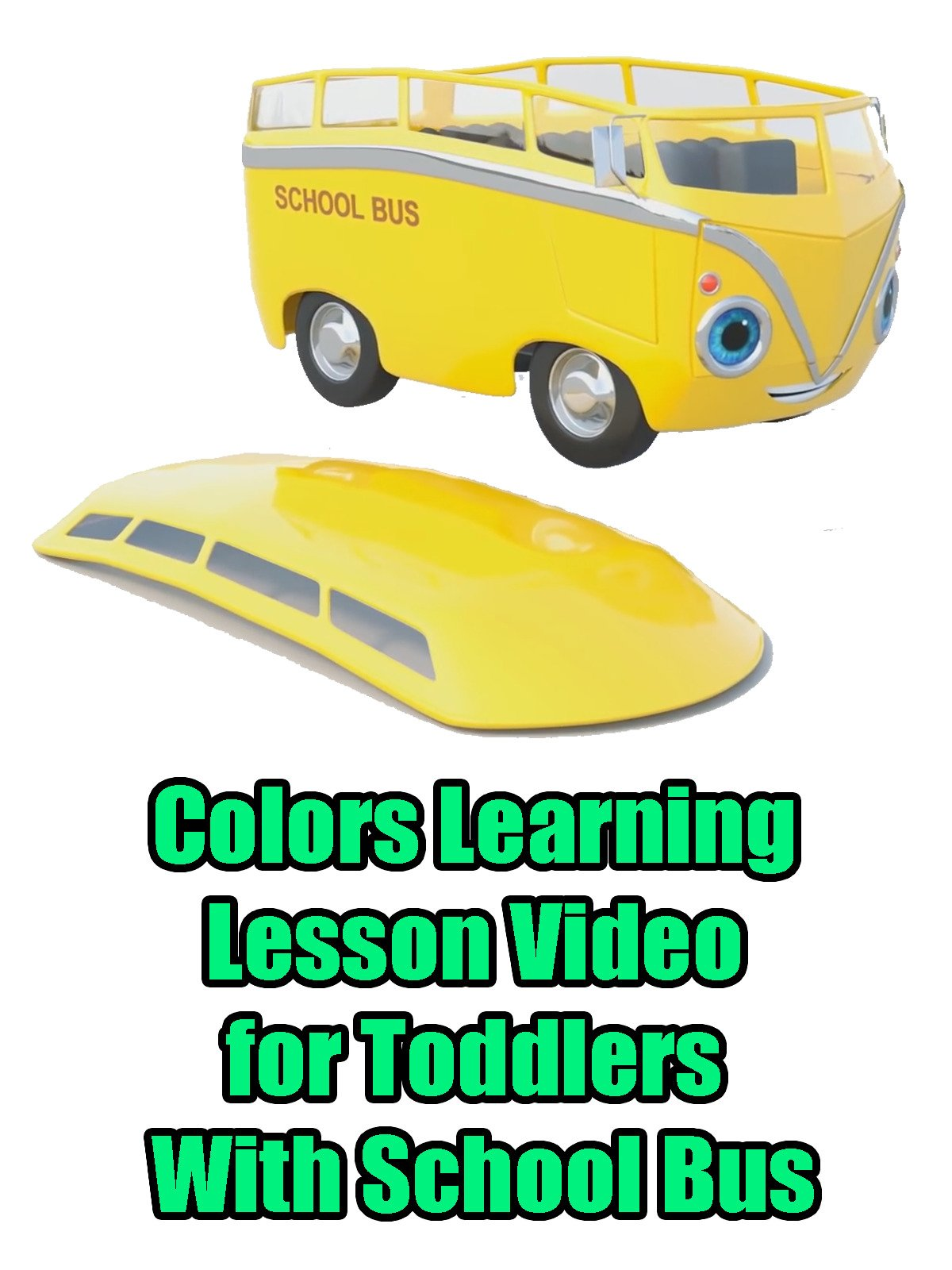Colors Learning Lesson Video for Toddlers With School Bus