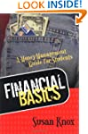 FINANCIAL BASICS: MONEY-MANAGEMENT GU...