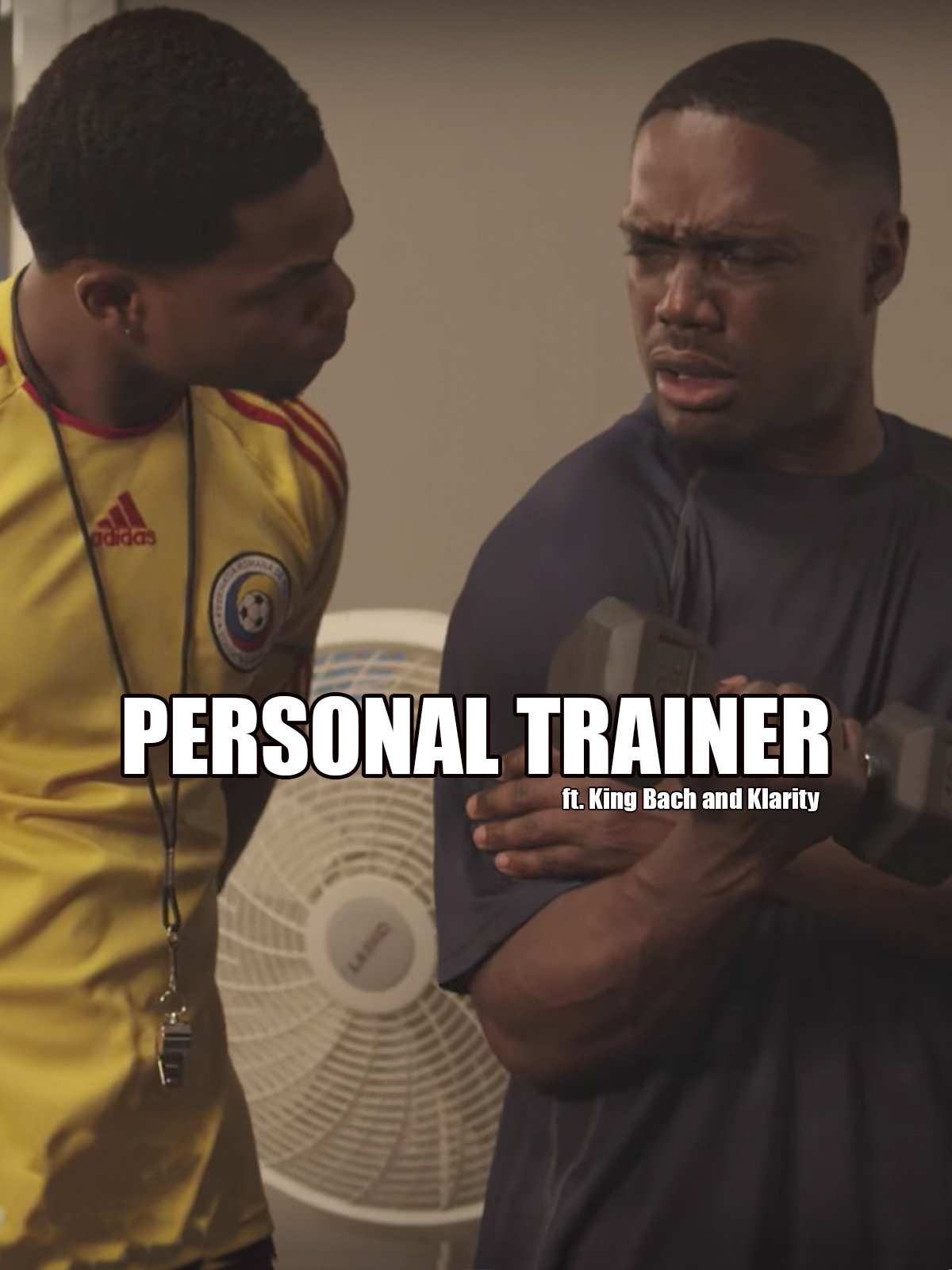 Personal Trainer ft. King Bach & Klarity