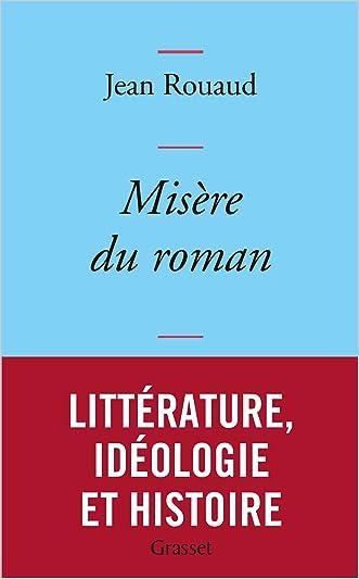 Misère du roman: collection bleue (Littérature Française) (French Edition)