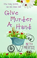 Give Murder A Hand: Lizzie. Book 2 (The Westport Mysteries) [Kindle Edition]