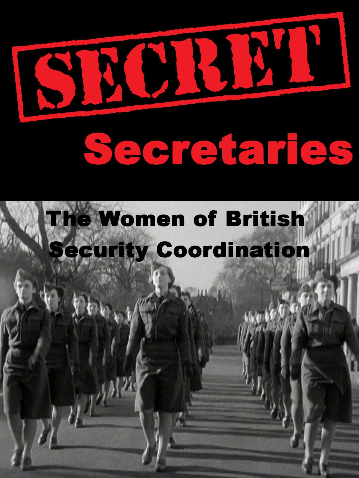 Secret Secretaries: The Women of British Security Co-ordination