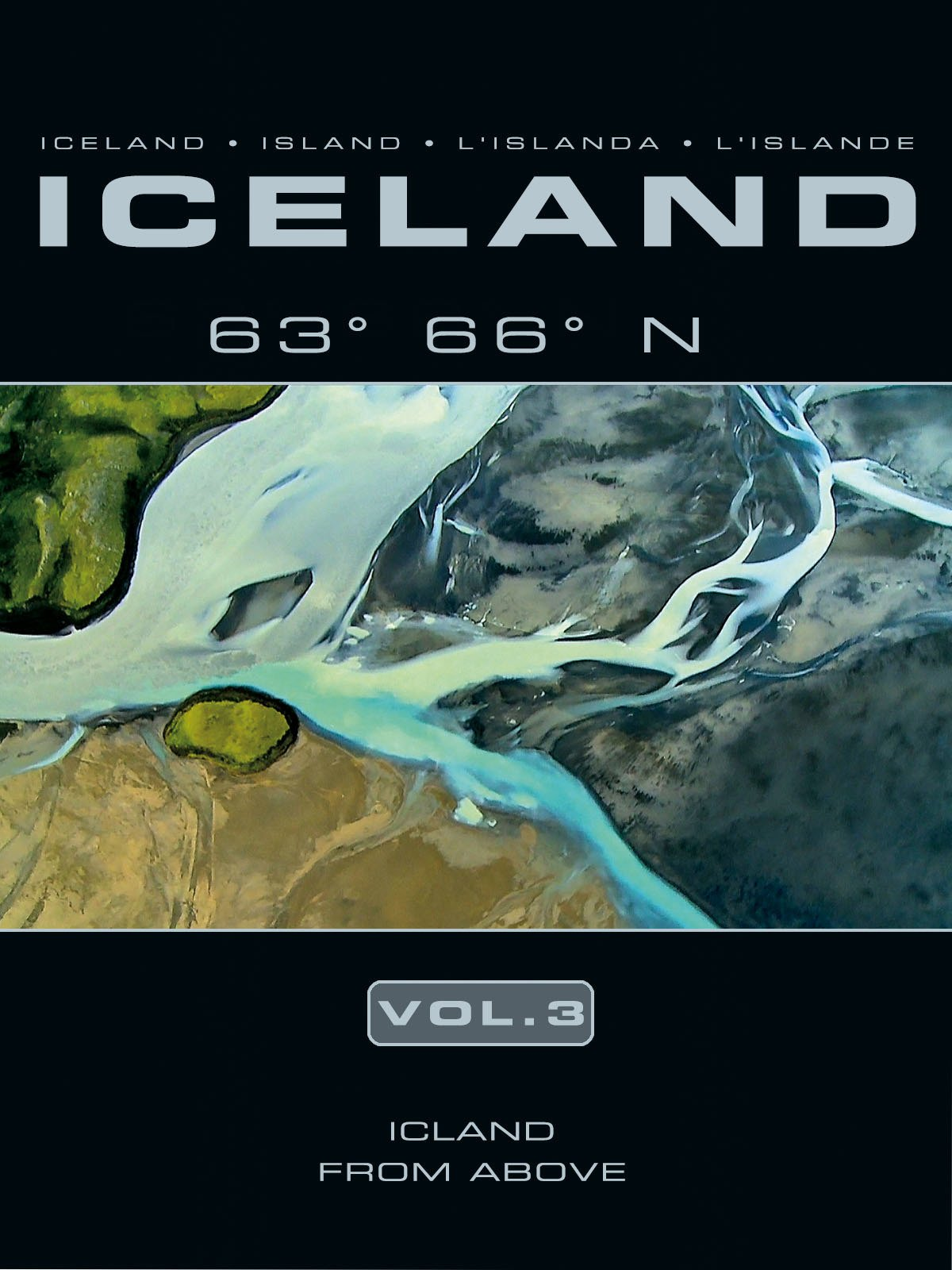 Iceland 63 66 N Vol. 3: Iceland from above
