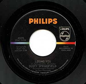 Dusty Springfield Losing You Here She Comes 45 Rpm