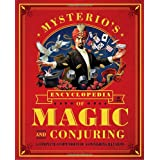 Mysterio's Encyclopedia Of Magic and Conjuring: A Complete Compendium Of Astonishing Illusionsby Gabe Fajuri