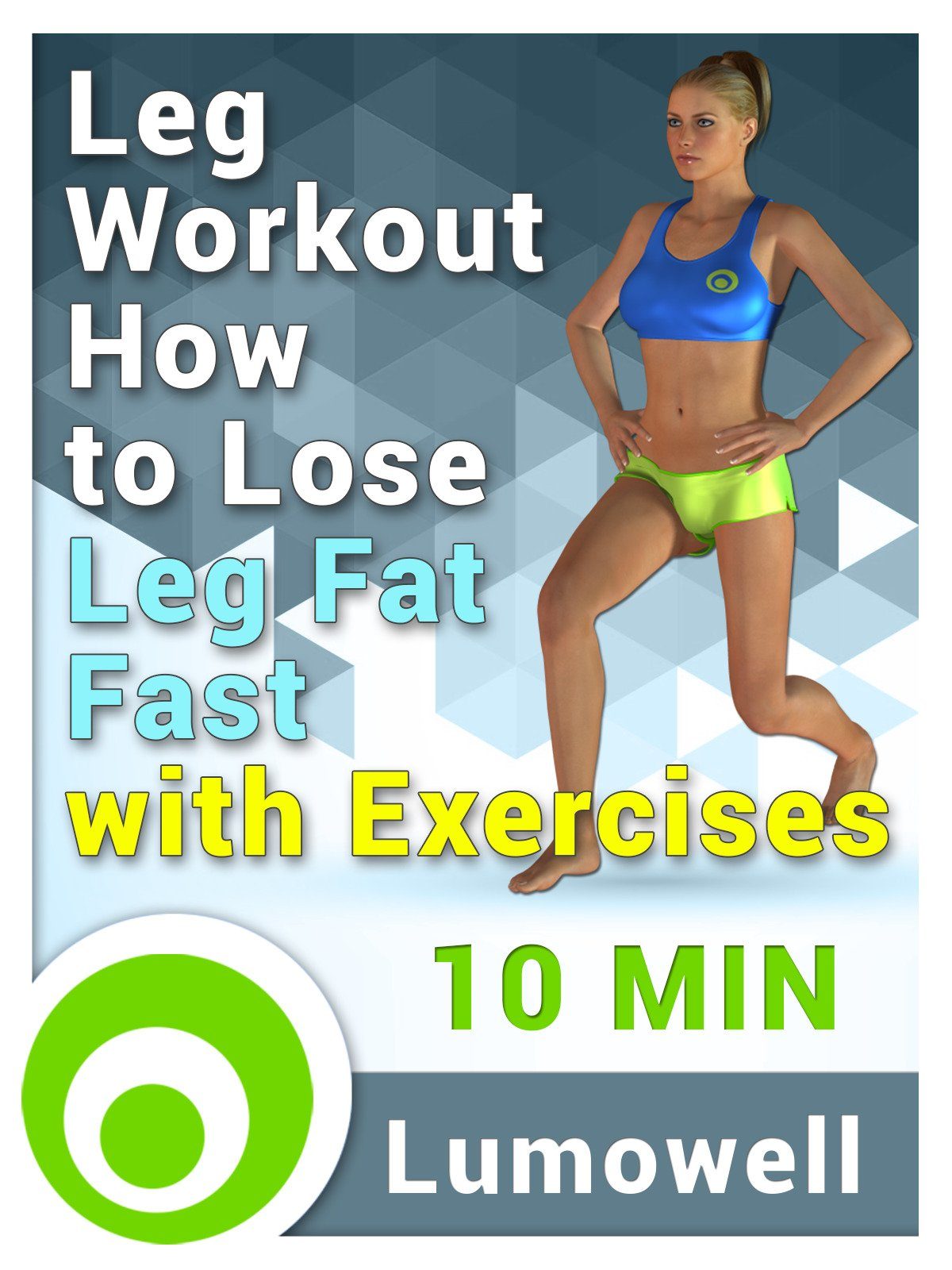 Leg Workout: How to Lose Leg Fat Fast with Exercises on Amazon Prime Instant Video UK