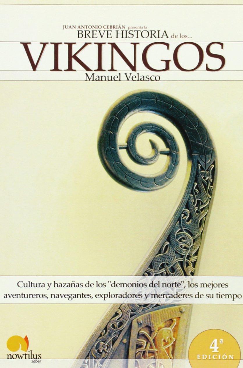 Breve Historia de los Vikingos ISBN-13 9788497636445