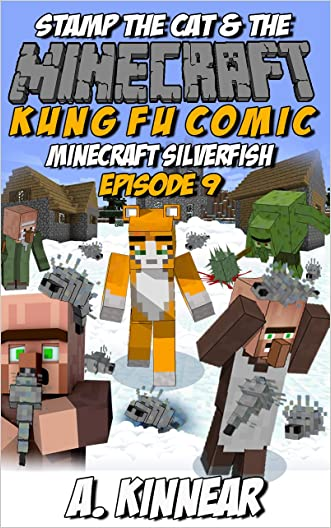 Minecraft: Stamp the Cat and the Minecraft Silverfish (Master of Kung Fu Comics Book 9)