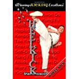 Wheel Kick (Achieving Kicking Excellence, Vol. 2) ~ Shawn Kovacich