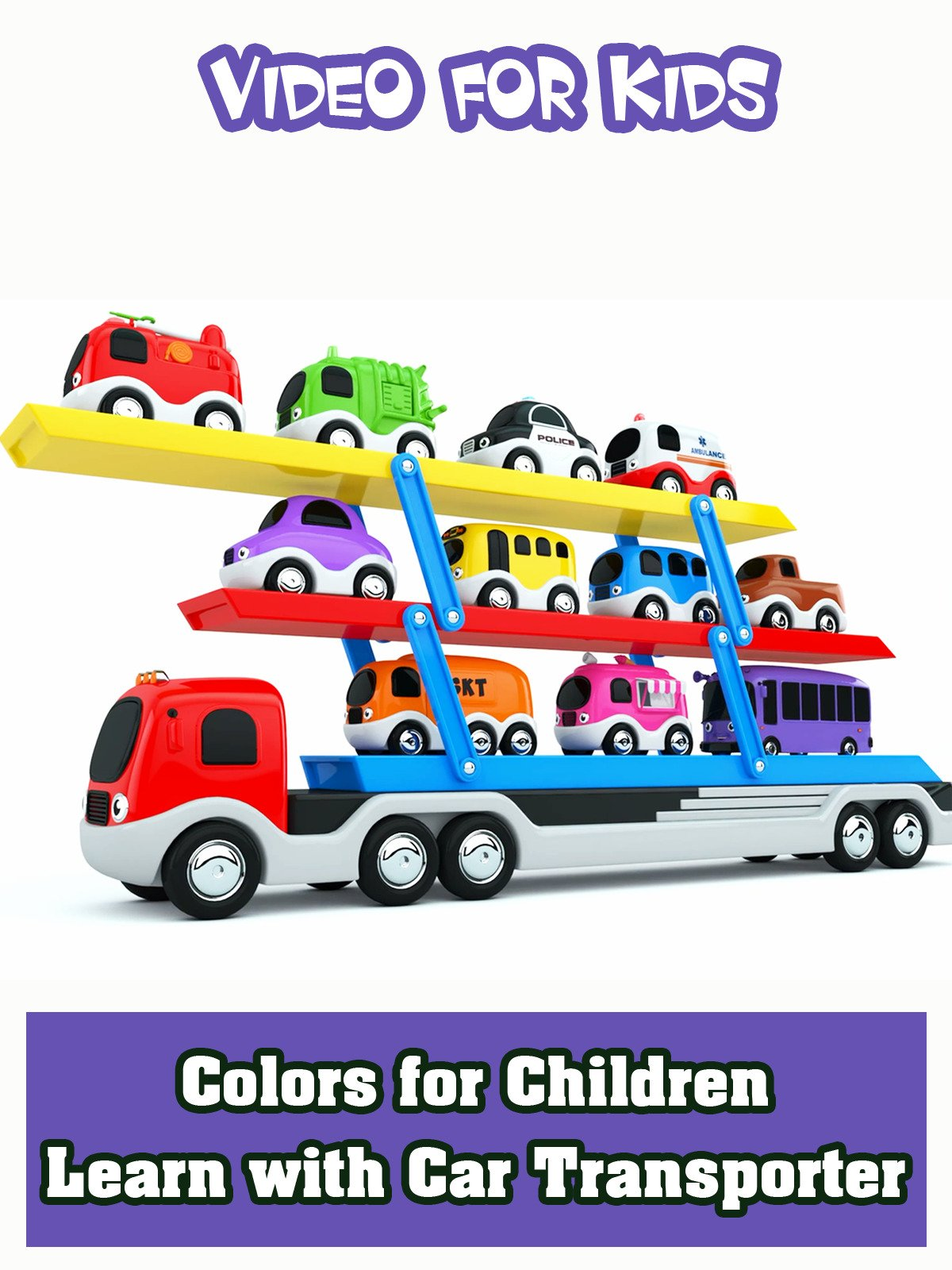 Colors for Children to Learn with Car Transporter