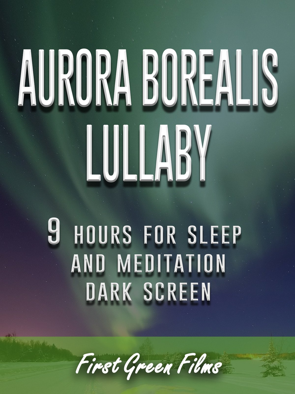 Aurora borealis lullaby, 9 hours for Sleep and Meditation, dark screen