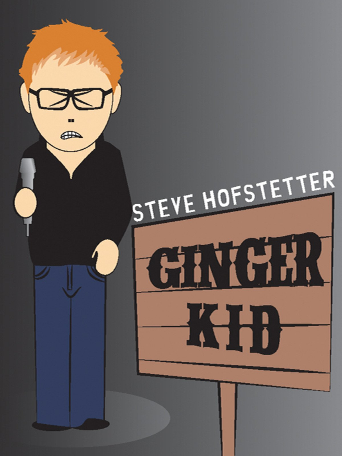 Steve Hofstetter: Ginger Kid on Amazon Prime Instant Video UK