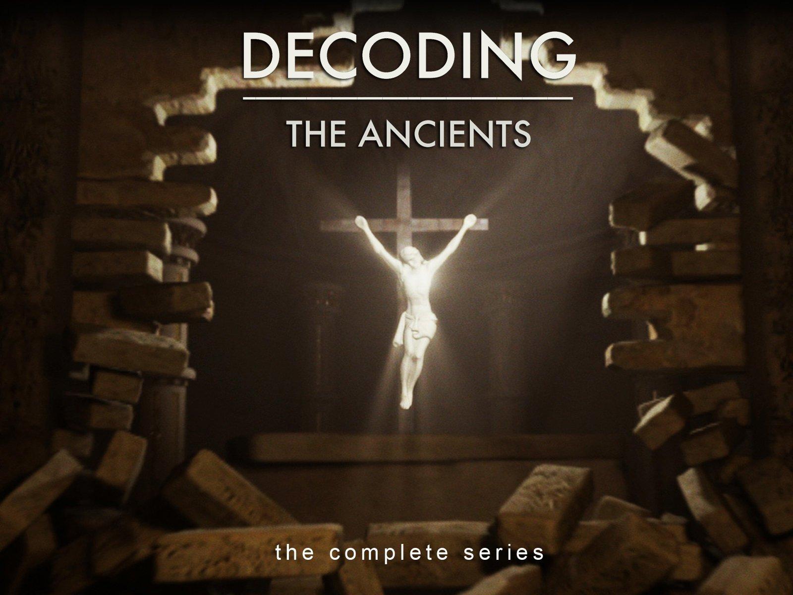 Decoding The Ancients - Season 1