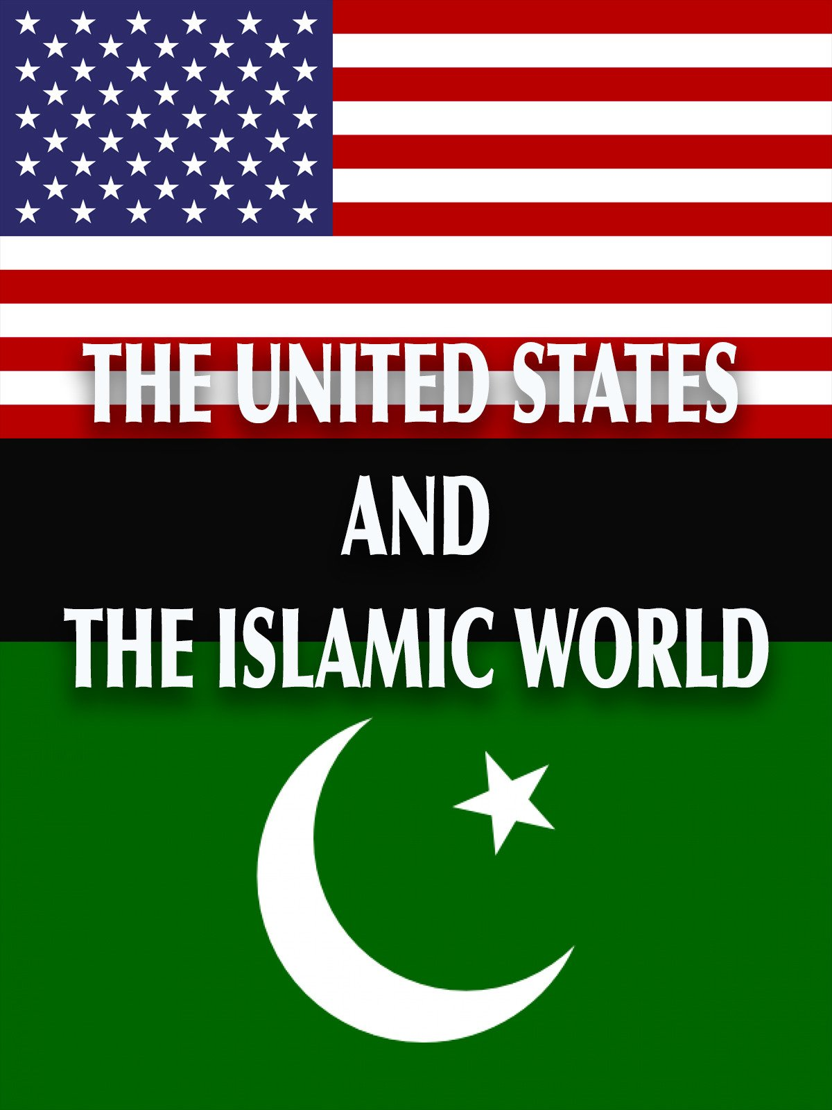 United States And The Islamic World