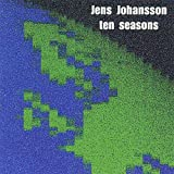 Ten Seasons by JENS JOHANSSON (2002-01-08)